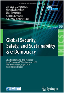 7th International and 4th e-Democracy, Joint Conferences, ICGS3/e-Democracy 2011, Thessaloniki, Greece, August 24-26, 2011, Revised Selected Papers